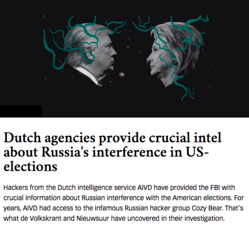 The Dutch not only watched online as the Russians stole the DNC