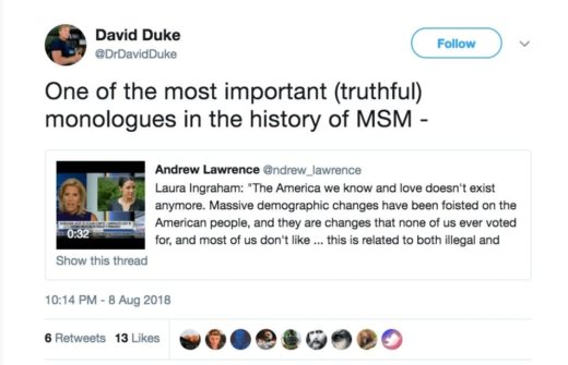 Laura Ingram, in a monologue praised by David Duke, says, because of